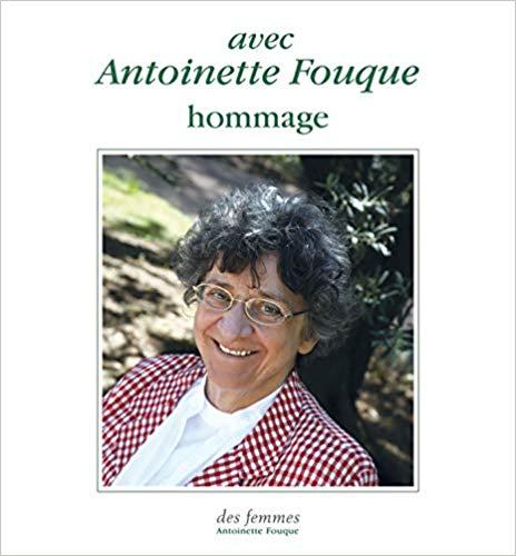 Avec Antoinette Fouque : hommage