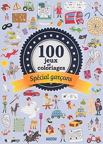 100 jeux et coloriages special garcons
