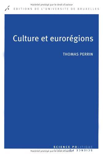 Culture et euroregions : la cooperation culturelle entre regions europeennes