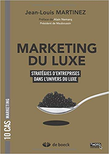 Marketing du luxe : strategies d'entreprises dans l'univers du luxe