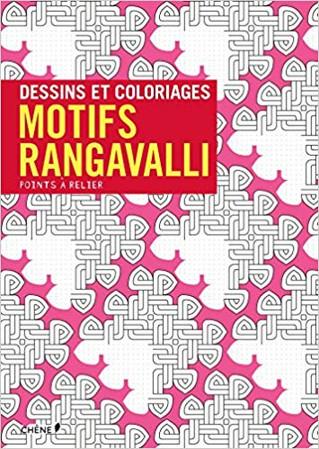 Points a relier : dessins et coloriages : l'art rangavalli