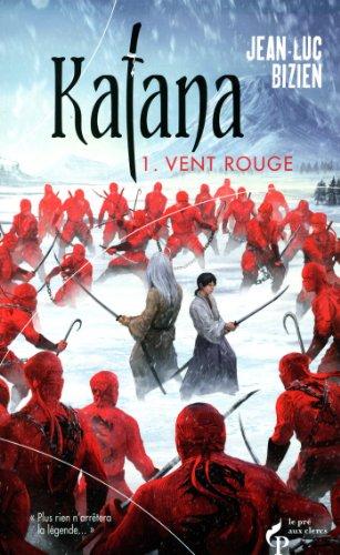 Katana, Vol. 1. Vent rouge