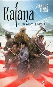 Katana, Vol. 2. Dragon noir