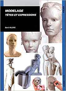 Modelage, tetes et expressions