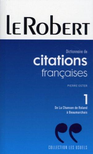 Citations Francaises Tome 1. De la Chanson de Roland a Beaumarchais