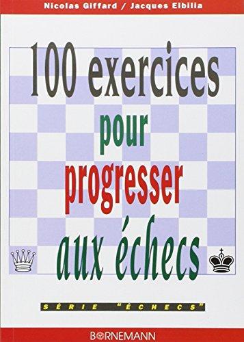 100 exercices pour progresser aux echecs