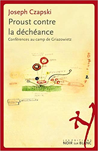 Proust contre la decheance : conferences au camp de Griazowietz