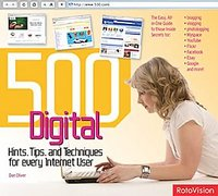 500 Digital Hints, Tips, & Techniques for Every Internet User