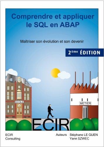 Comprendre et appliquer le SQL en ABAP : maitriser son evolution et son devenir