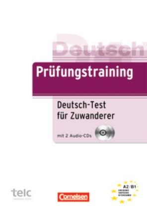 Pruefungstraining A2 - B1  Deutsch-test fuer Zuwanderer +CDs