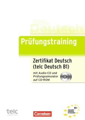 Zertifikat Deutsch B1  / tels Deutsch. Uebb.mit CD und CD-ROM