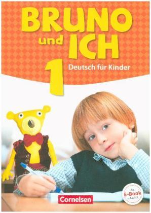 Bruno & ich Band 1 Schuelerbuch mit Audio-MP3 -Download