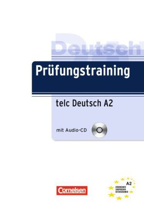 Pruefungstraining A2  telc Uebungsbuch