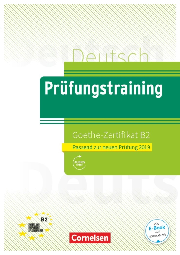 Pruefungstraining B2 Goethe Zertifikat (Neubearb.)