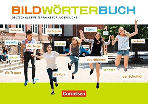 Bildwoerterbuch: Deutsch als Zweitsprache fuer Jugendliche