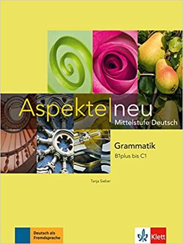 Aspekte NEU B1 plus-C1, Grammatik