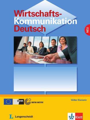 Wirtschaftskomm. Deutsch Lehrbuch  B2-C1