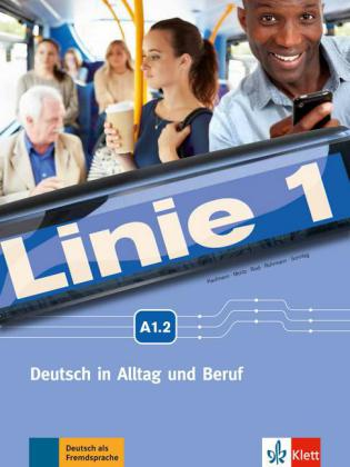 Linie 1.2 Kurs- und Uebungsbuch A1.1 + MP3 + Videoclips