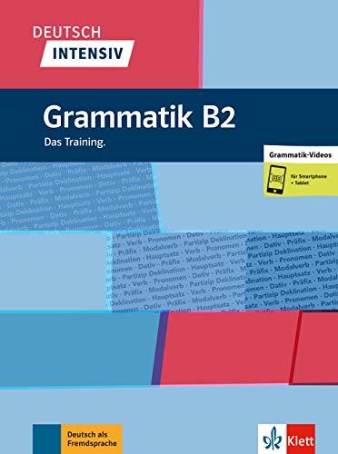 Deutsch intensiv Grammatik B2 Das Training + online