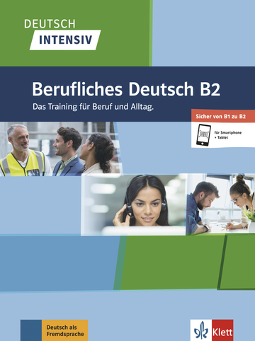Deutsch intensiv Berufliches Deutsch B2 + online