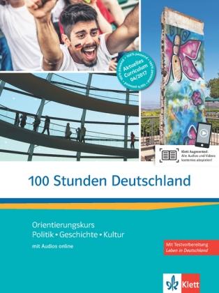 100 Stunden Deutschland. mit Audio online