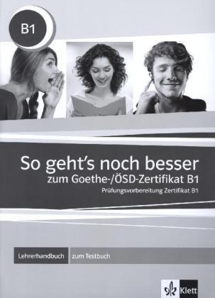 So geht's noch besser zum Goethe /OesD-Zertifikat B1/ LHB
