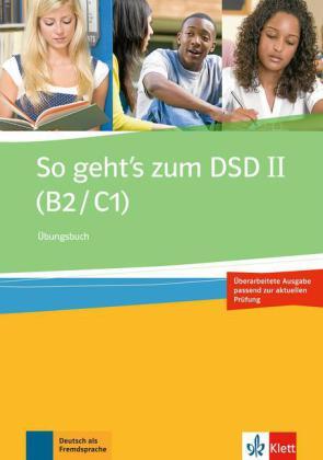 So geht's zum DSD II B2-C1 Uebungsbuch Neue Ausgabe