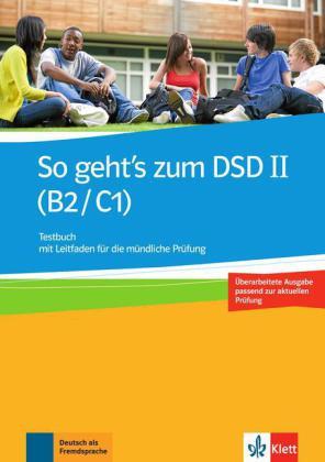 So geht's zum DSD II B2-C1 Testbuch Neue Ausgabe