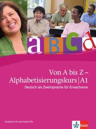 Von A bis Z -Alphabetisierkurs A1, KB + 2CDs