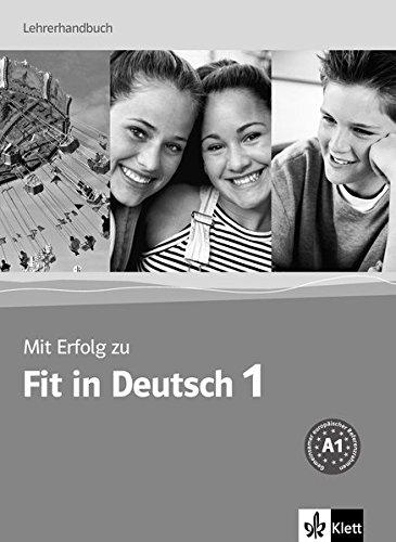 Mit Erfolg zu Fit in Deutsch 1, Lehrerhandbuch