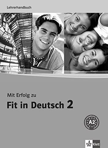 Mit Erfolg zu Fit in Deutsch 2, Lehrerhandbuch