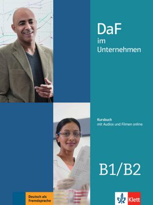 DaF im Unternehmen B1- B2 Kursbuch +Audios und Filme online