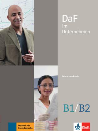 DaF im Unternehmen B1- B2 Lehrerhandbuch