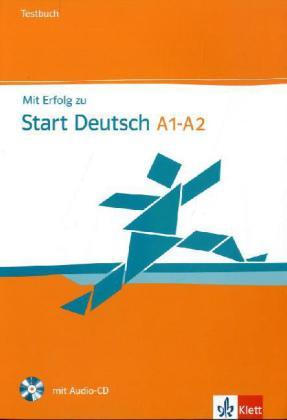 Mit Erfolg zu Start Deutsch  A1-A2 Testb. + CD