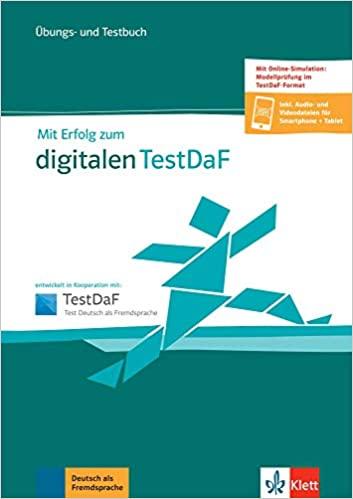 Mit Erfolg zum digitalen TestDaF Übungs- und Testbuch + online