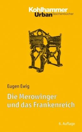 Merowinger und das Frankenreich, Die