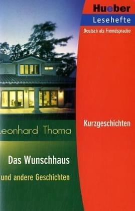 Wunschhaus und andere Geschichten, Reader