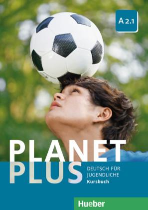 Planet Plus A2.1 Kursbuch