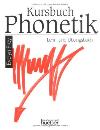 Kursbuch Phonetik, Lehrbuch und Ubungsbuch