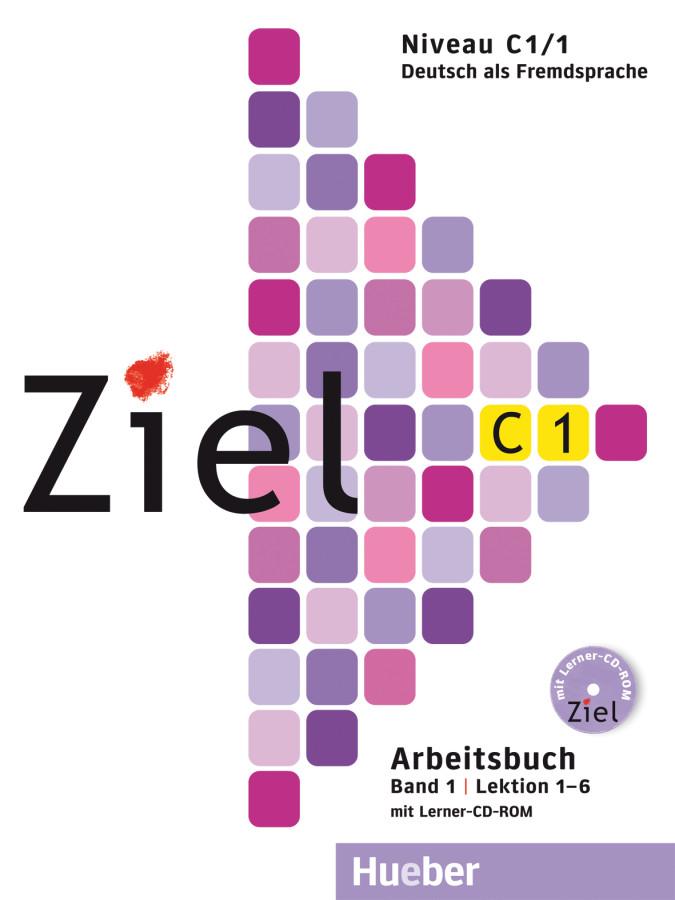 Ziel C1/1, Arbeitsbuch mit Lerner-CD/CD-ROM