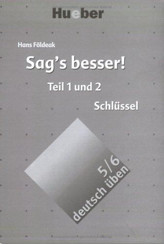 deutsch uben Sag's besser! Schlus. zu 1+2