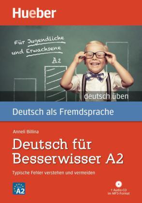 Deutsch fuer Besserwisser A2 + CD