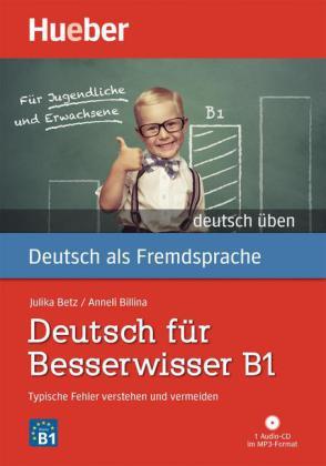 Deutsch fur Besserwisser B1 Buch mit MP3-CD