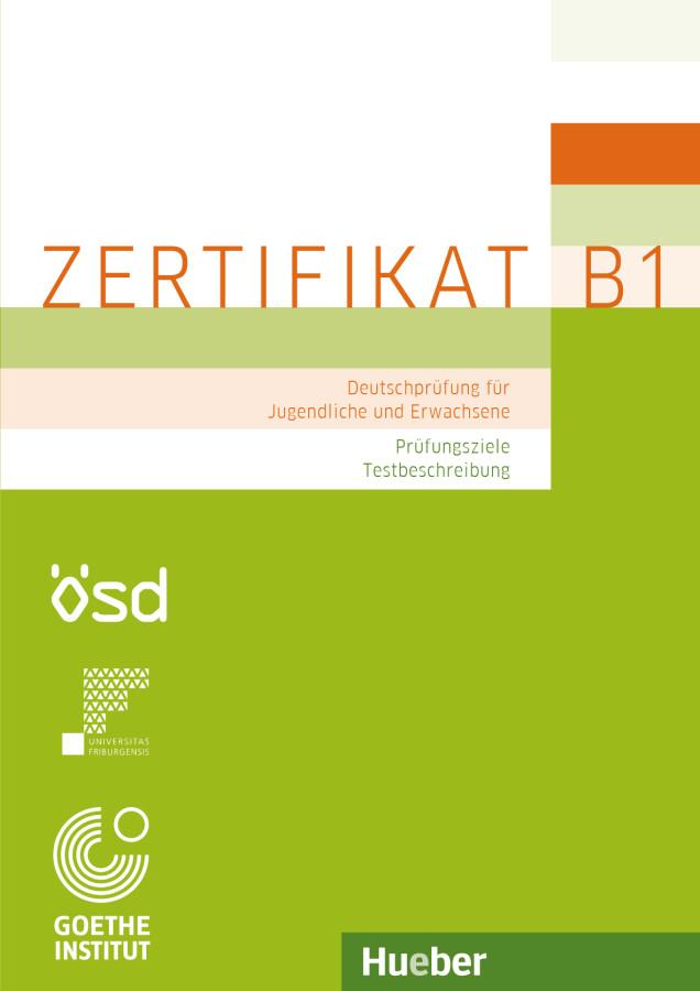 Zertifikat B1 – Prufungsziele, Testbeschreibung
