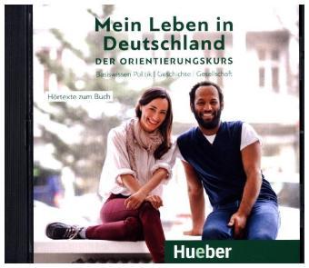 Mein Leben in Deutschland – CD der Orientierungskurs