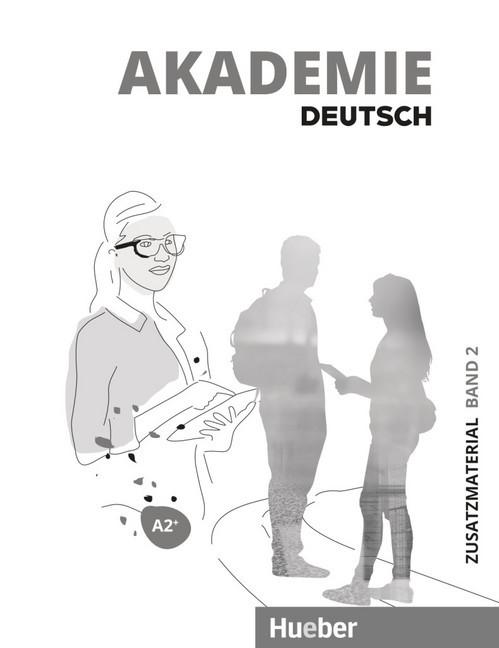 Akademie Deutsch A2+: Band 2/ Zusatzmaterial mit Audios online