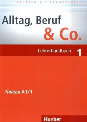 Alltag, Beruf & Co. 1, Lehrerhandbuch Уценка