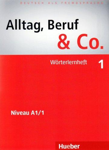 Alltag, Beruf & Co. 1, Worterheft