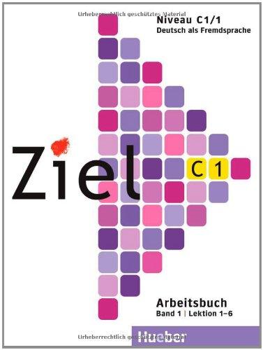 Ziel C1/1, Arbeitsbuch ohne Lerner-CD/CD-ROM