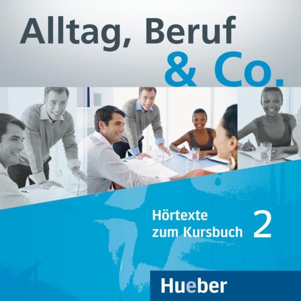 Alltag, Beruf & Co. 2, CD zum Kursbuch